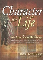 Character for Life: An American Heritage, text