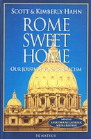 Rome Sweet Home, Our Journey to Catholicism