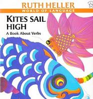 Kites Sail High: A Book About Verbs