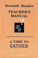Seventh Reader, A Time to Gather, Teacher Guide