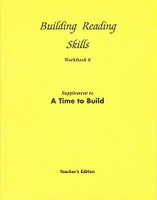 Reading 6: Time to Build, Workbook Teacher Edition
