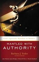 Mantled with Authority, God's Apostolic Mandate to Women