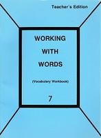 Working with Words 7 Vocabulary Workbook Teacher Edition