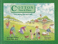 Cotton Now & Then, Fabric Making from Boll to Bolt