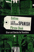 Collins Latin American Spanish Phrase Book, for Travellers