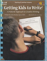 Getting Kids to Write!, a Natural Approach