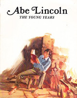 Abe Lincoln, The Young Years