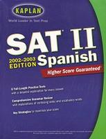 Kaplan SAT II Spanish, 2002-2003 Edition