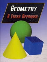 Geometry, a Fresh Approach, text & Even Solutions Guide