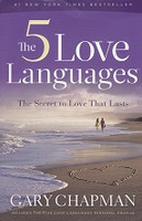 5 Love Languages: Secret to Love That Lasts
