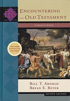 Encountering the Old Testament, 2d ed., a Christian Survey