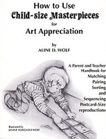 Child-size Masterpieces for Art Appreciation, Level 3 Set