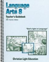 Language Arts 8, Teacher Guidebook; Sunrise Edition