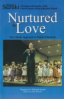 Nurtured by Love, Classic Approach to Talent Education