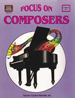 Focus on Composers, Grades 4-8