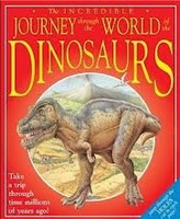 Incredible Journey through the World of the Dinosaurs