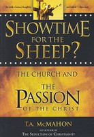Showtime for the Sheep? The Church and the Passion of Christ
