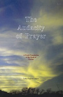 Audacity of Prayer, a Fresh Translation of Book of Psalms