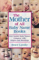 Mother of All Baby Name Books, Over 94,000 Names