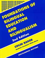 Foundations of Bilingual Education and Bilingualism, 2d ed.