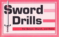 Sword Drills for School, Church, and Home