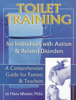 Toilet Training for Indiviuals with Autism, Related Disorder