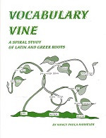 Vocabulary Vine: Spiral Study of Latin and Greek Roots