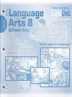 Language Arts 8 Light Unit 801-805, 806-810 Answer Keys