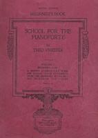 School for the Pianoforte, Vol. 1 Beginner's Book