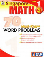 Singapore Math, Level 1: 70 must-know word problems