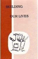 Building Our Lives 4, reader