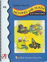 Moving with Math Extension, KE, Teacher Manual
