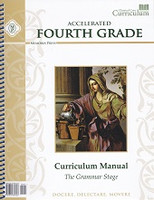Accelerated Fourth Grade Curriculum Manual,  Grammar Stage
