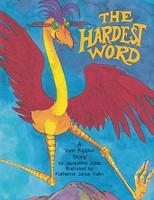 Hardest Word, a Yom Kippur Story; The