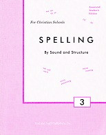 Spelling by Sound and Structure 3, Teacher manual