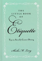 Little Book of Etiquette, Tips on Socially Correct Dining