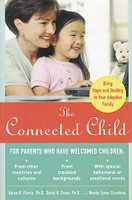 Connected Child, for Parents Who Have Welcomed Children