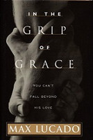 In the Grip of Grace, You Can't Fall Beyond His Love