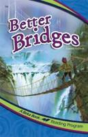 Better Bridges, 3e, reader