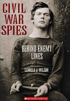 Civil War Spies, Behind Enemy Lines