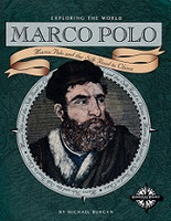 Marco Polo and the Silk Road to China