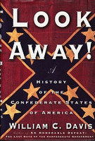 Look Away! History of the Confederate States of America