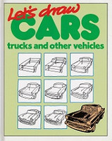 Lets Draw Cars, Trucks and Other Vehicles