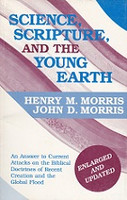 Science, Scripture, and the Young Earth