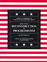Reconstruction to Progressivism, Book Three, text