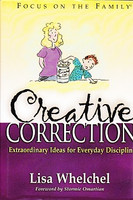Creative Correction: Extraordinary Ideas,Everyday Discipline