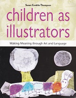 Children as illustrators, Making Meaning thru Art & Language