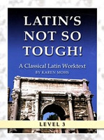Latin's Not So Tough! Classical Latin 3 Set