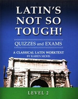 Latin's Not So Tough! Classical Latin 2 Quizzes and Tests