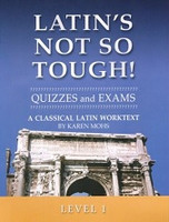 Latin's Not So Tough! Classical Latin 1 Quizzes and Tests